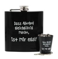 Dass Alkohol gleichgültig macht, ist mir egal!